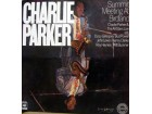 LP: CHARLIE PARKER - SUMMIT MEETING AT BIRDLAND
