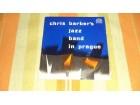LP: CHRIS BARBER`S JAZZ BAND IN PRAGUE  (10-inch Č