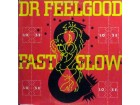 LP: DR.FEELGOOD - FAST WOMAN & SLOW HORSES