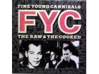 LP: FINE YOUNG CANNIBALS-THE RAW & THE COOKED