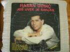 LP HASAN DUDIĆ-JOŠ UVEK JE SANJAM/DIJAMANTSKA
