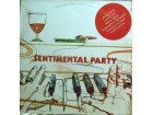 LP: SENTIMENTAL PARTY - SENTIMENTAL PARTY