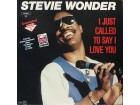 LP: STEVIE WONDER - I JUST CALLED TO SAY I LOVE YOU