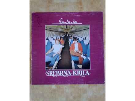 LP: Srebrna Krila - Ša-La-La
