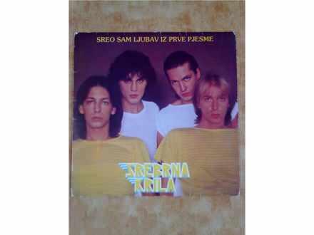 LP: Srebrna Krila - Sreo Sam Ljubav Iz Prve Pjesme
