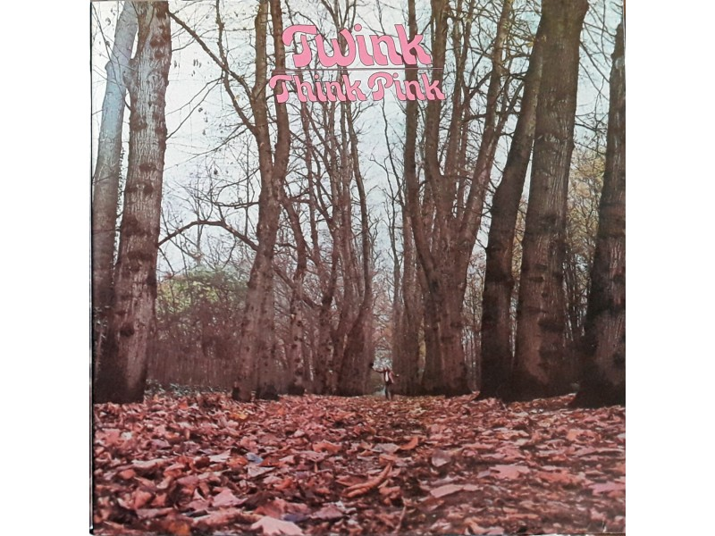 LP: TWINK - TWINK PINK (ITALY PRESS)