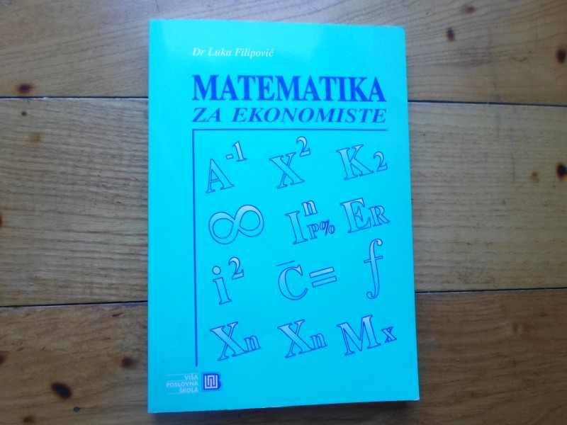 LUKA FILIPOVIĆ - MATEMATIKA ZA EKONOMISTE