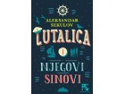 LUTALICA I NJEGOVI SINOVI - Aleksandar Sekulov
