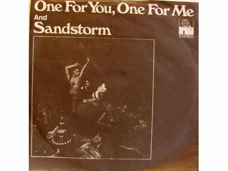 La Bionda - One For You, One For Me / Sandstorm
