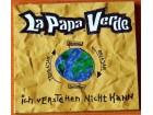 La Papa Verde - Ich Verstehen Nicht Kann (potpisan!)