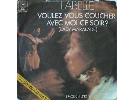 LaBelle - Voulez Vous Couchez Avec Moi Ce Soir? (Lady Marmalade)