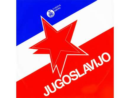 Ladarice - Jugoslavijo / Jugoslavija