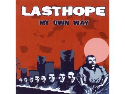 Last Hope - My Own Way