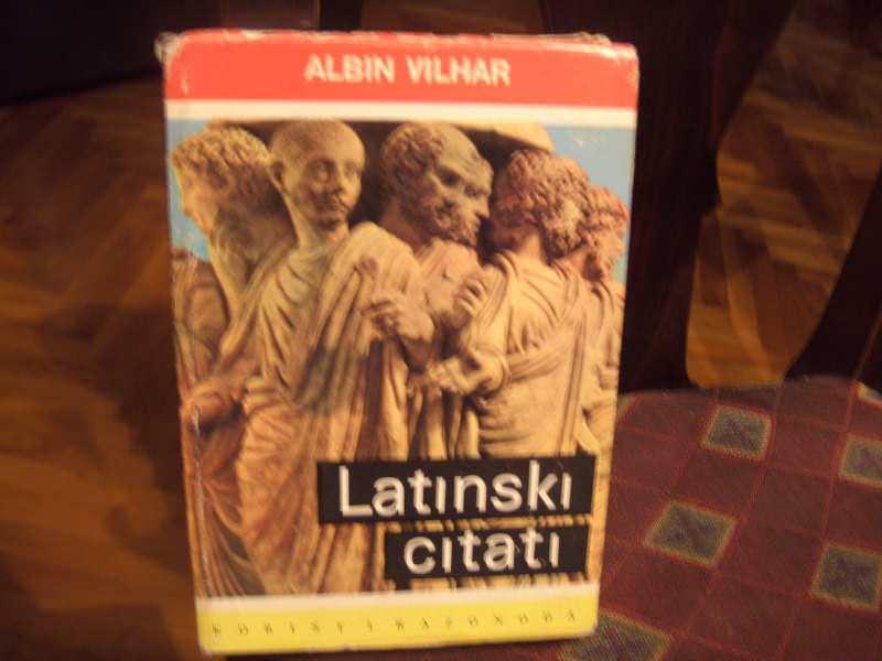 Latinski citati, Albin Vilhar
