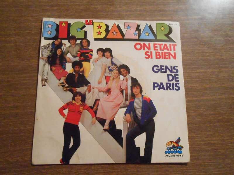 Le Big Bazar - On Etait Si Bien / Gens de Paris