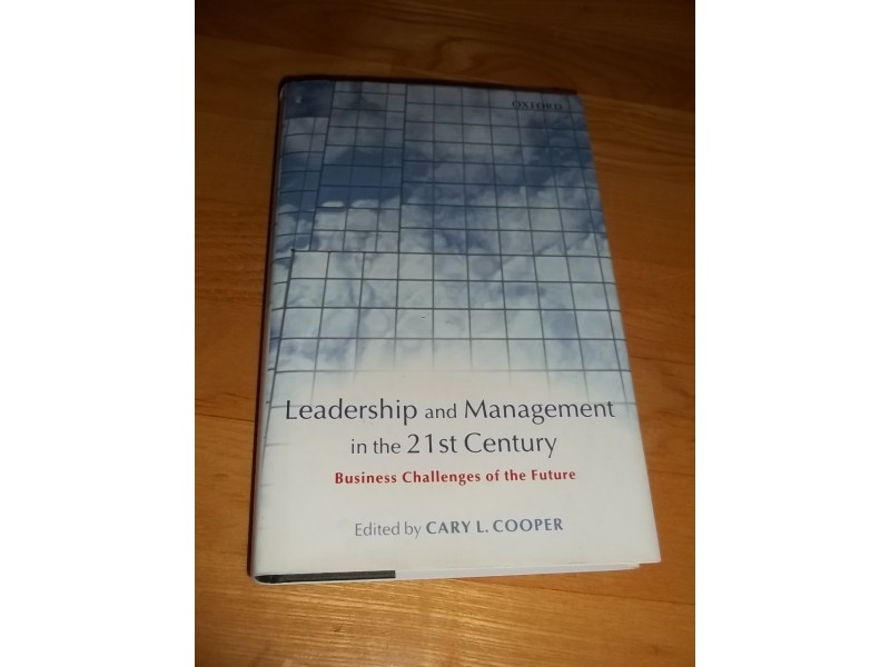 Leadership and Management in the 21st Century Business