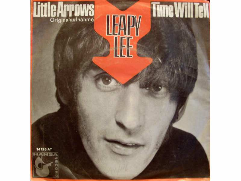 Leapy Lee - Little Arrows / Time Will Tell