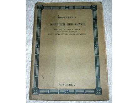Lehrbuch der Physik - Rosenberg, Wien 1923.