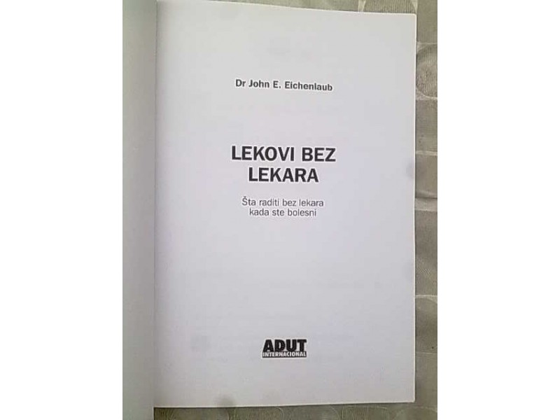 Lekovi bez lekara-Dr John E.Eichenlaub
