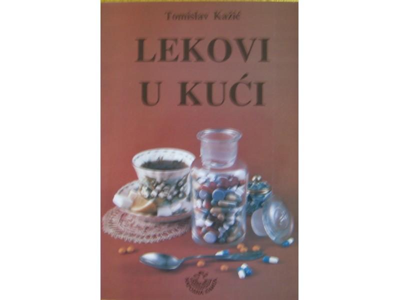 Lekovi u kući  Tomislav Kažić