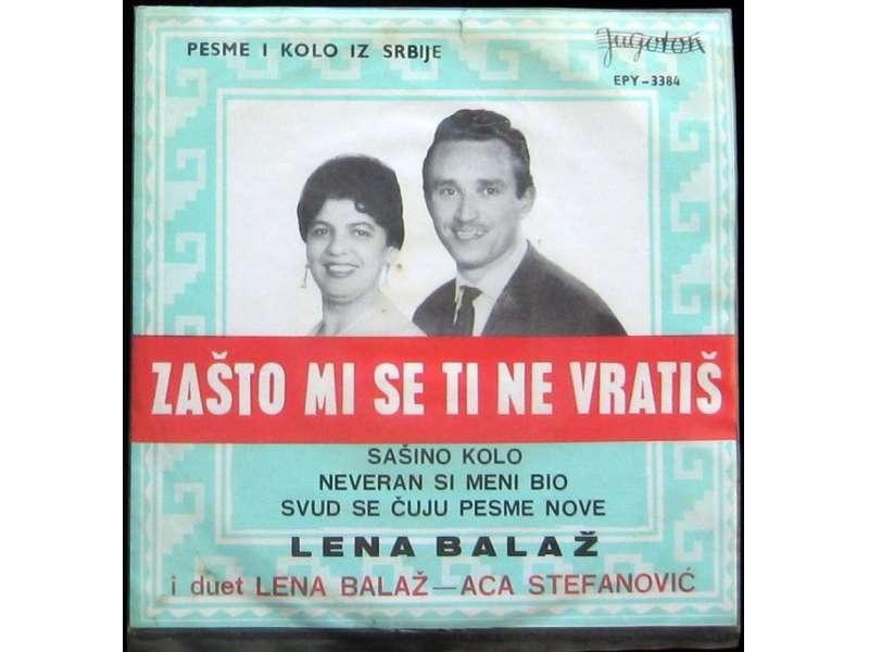 Lena Balaž - Zašto mi se ti ne vratiš