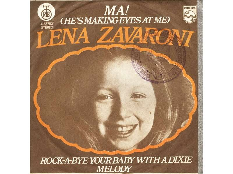 Lena Zavaroni - Ma! (He`s Making Eyes At Me) / Rock-A-Bye Your Baby With A Dixie Melody