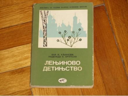 Lenjinovo detinjstvo - Ana I.Uljanova, Nadezda N. Krups