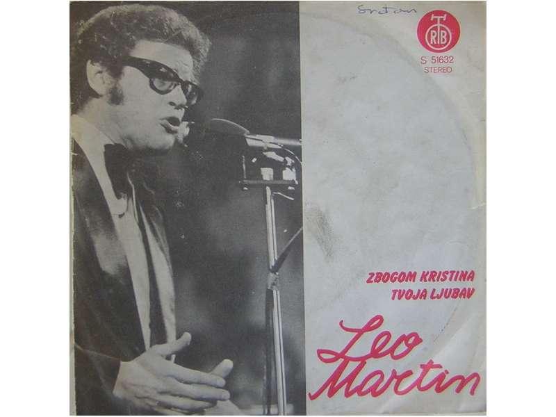 Leo Martin (2) - Zbogom Kristina / Tvoja Ljubav