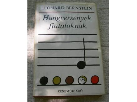 Leonard Bernstein - Hangversenyek fiataloknak