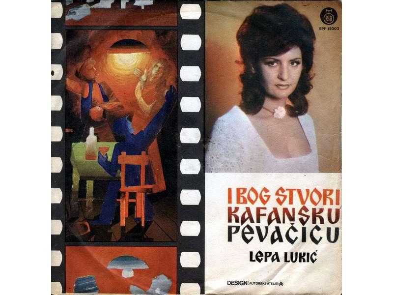 Lepa Lukić - I Bog Stvori Kafansku Pevačicu