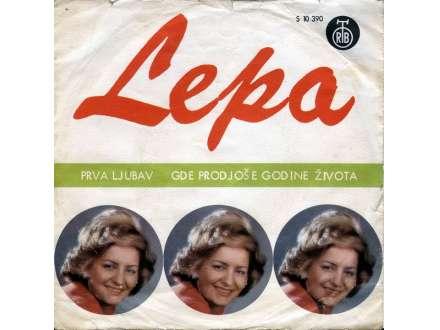 Lepa Lukić - Prva Ljubav / Gde Prođoše Godine Života