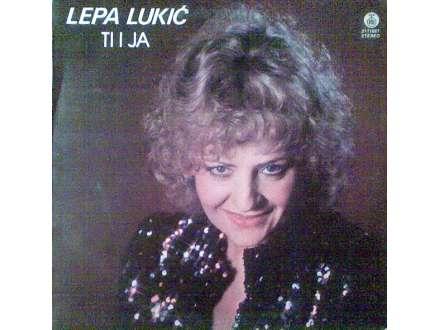 Lepa Lukić - Ti I Ja