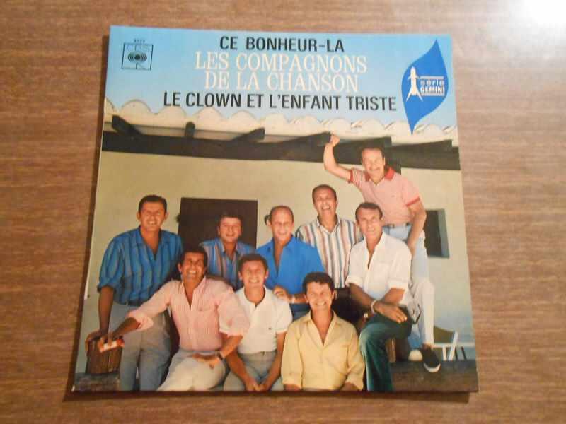 Les Compagnons De La Chanson - Ce Bonheur Là / Le Clown Et L`Enfant Triste