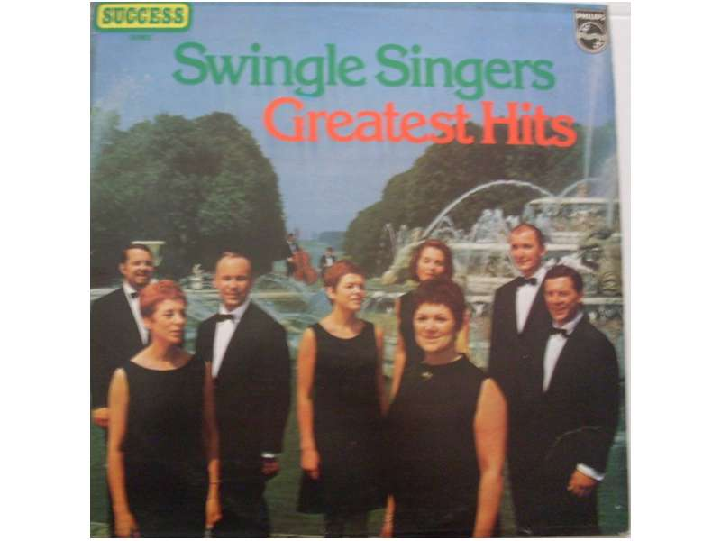 Les Swingle Singers - Greatest Hits