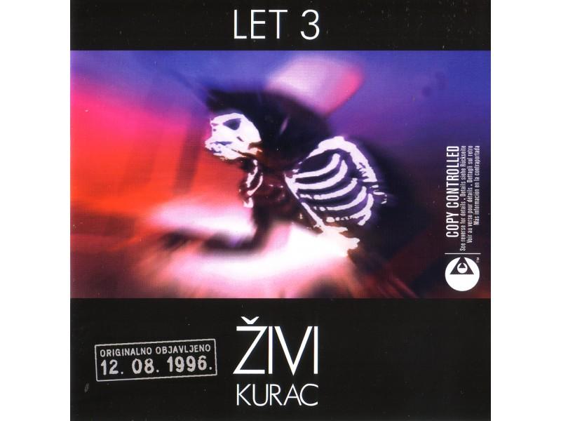 Let 3 - Živi Kurac