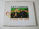 Let Loose - Crazy For You