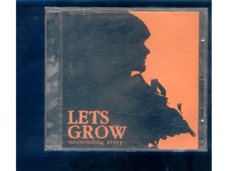Lets Grow - Neverending Story