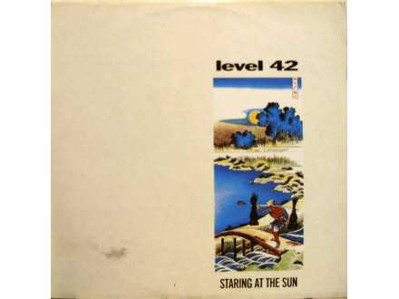 Level 42 - Staring At The Sun