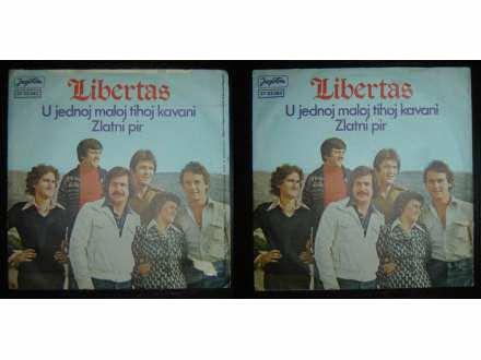 Libertas - U Jednoj Maloj Tihoj Kavani / Zlatni Pir