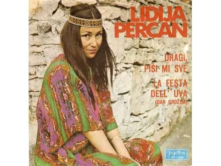 Lidija Percan - Dragi, Piši Mi Sve / La Festa Dell` Uva