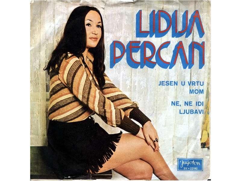 Lidija Percan - Jesen U Vrtu Mom / Ne, Ne Idi Ljubavi