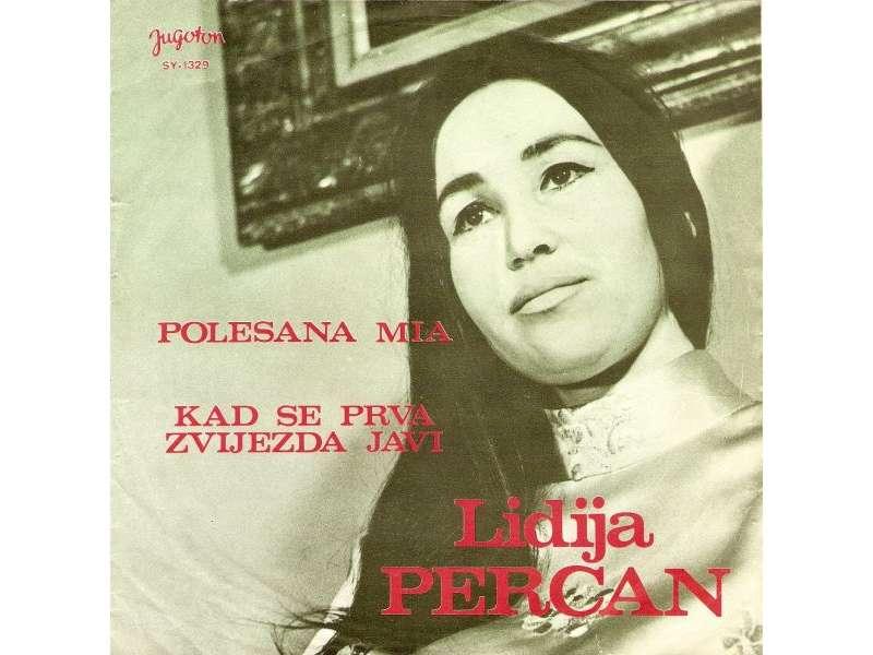 Lidija Percan - Polesana Mia / Kad Se Prva Zvijezda Javi
