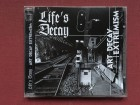 Life`s Decay - ART DECAY EXTREMISM