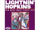 Lightnin` Hopkins - How Many More Years I Got NOVO