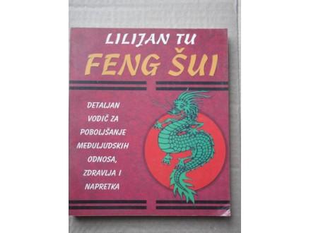 Lilijan Tu-Feng sui detaljan vodic