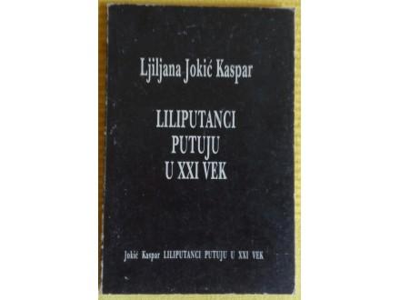 Liliputanci putuju u XXI vek  Ljiljana Jokić Kaspar