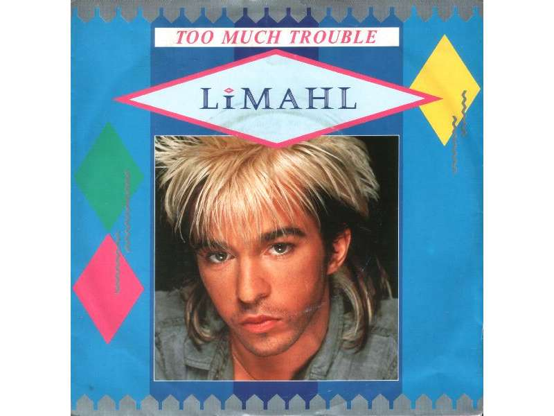 Limahl - Too Much Trouble