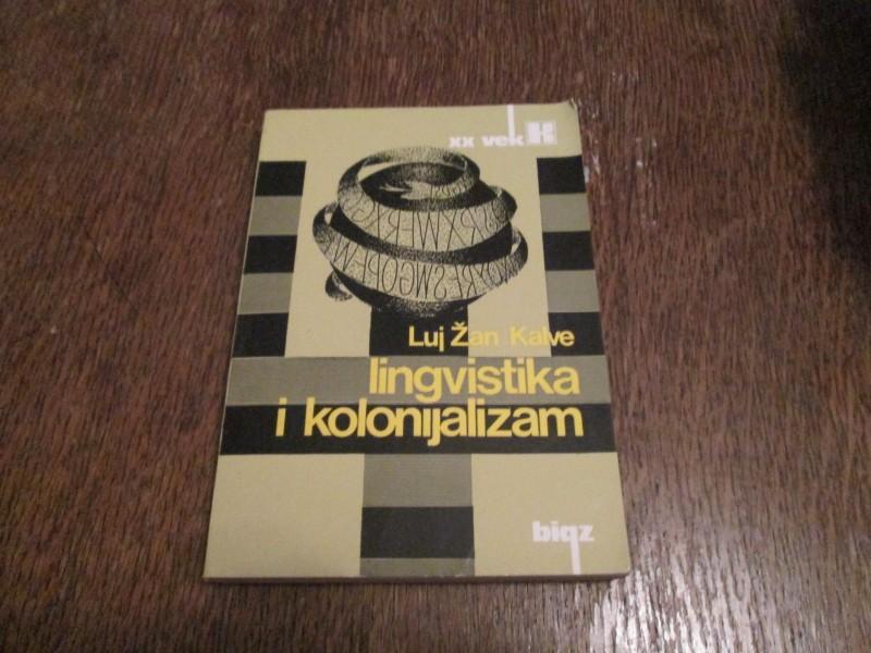 Lingvistika i kolonijalizam, Luj Žan Kalve