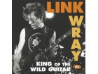 Link Wray - King Of The Wild Guitar NOVO