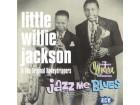 Little Willie Jackson - Jazz Me Blues NOVO